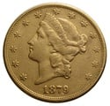 1879 $20 Double Eagle Liberty Head Gold Coin, San Francisco